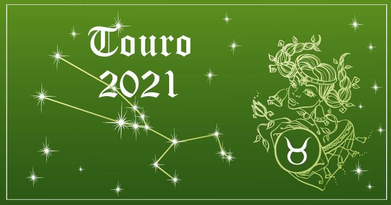 Horóscopo Touro 2021